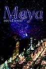 Maya 9780595327942 by Divya Sood Paperback