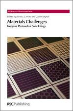 Materials Challenges: Inorganic Photovoltaic Solar Energy (RSC Energy and Enviro