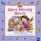 We're Moving House by Heather Maisner (Hardback, 2004)