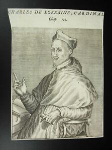 Analytique Charles De Lorraine Cardinal Archevêque Reims André Thevet 1584 évêque De Metz
