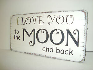 Wooden-distressed-034-I-LOVE-YOU-TO-THE-MOON-AND-BACK-034-shabby-n-chic-sign-plaque