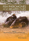 Fish Pheromones and Related Cues by Iowa State University Press (Hardback, 2015)