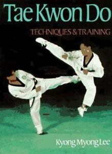 Details about Tae Kwon Do : Techniques and Training-ExLibrary
