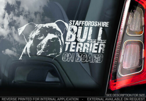 Dog Car Sticker Staffie TYP4 Staffordshire Bull Terrier on Board Sign Gift