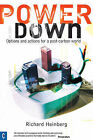 Powerdown: Options and Actions for a Post-carbon Society by Richard Heinberg (Paperback, 2007)