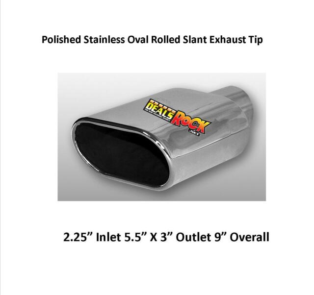 """Brand New Polished Stainless Rolled Oval Slant Exhaust Tip 2 1/4"""" IN 5 1/2 X3 O"""