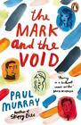 The Mark and the Void von Paul Murray (2016, Taschenbuch)