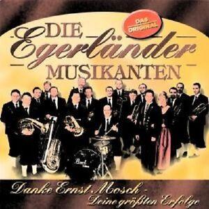 DIE-EGERLANDER-MUSIKANTEN-034-DANKE-ERNST-MOSCH-034-CD-NEU
