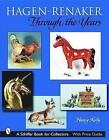 Hagen-Renaker Through the Years by Nancy Kelly (Paperback, 2001)
