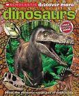 Scholastic Discover More: Dinosaurs by Tory Gordon-Harris, Penelope Arlon (Hardback)
