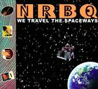 We Travel the Spaceways [Digipak] * by NRBQ (CD, Jun-2012, Clang!)