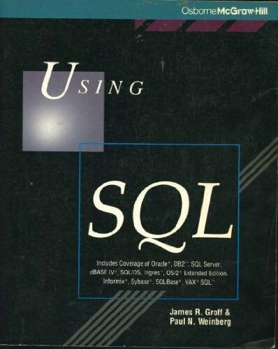 Using S. Q. L.,James R. Groff, Paul N. Weinberg