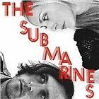 The Submarines - Love Notes/Letter Bombs (2011)