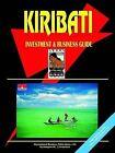 Kiribati Investment & Business Guide by International Business Publications, USA (Paperback / softback, 2004)