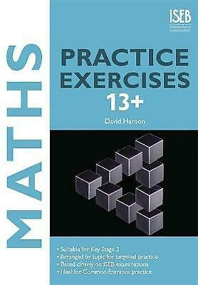 Maths Practice Exercises 13+: Practice Exercises f... by Hanson, David Paperback