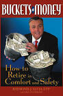 Buckets of Money: How to Retire in Comfort and Safety by Raymond J. Lucia (Hardback, 2004)