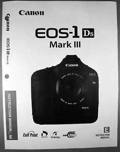 canon eos 1ds mark iii digital camera user instruction guide manual rh ebay com canon eos 1ds mark iii instruction manual manuel canon eos-1ds mark iii