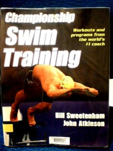1 of 1 - Championship Swim Training by Bill Sweetenham, John Atkinson, GBL6