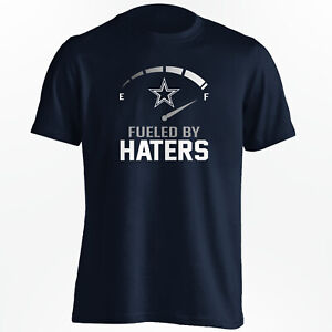 Dallas Cowboys - Fueled By Haters T-Shirt - S-5XL