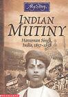 Indian Mutiny: Hanuman Singh, India, 1857-1858 by Pratima Mitchell (Paperback, 2002)