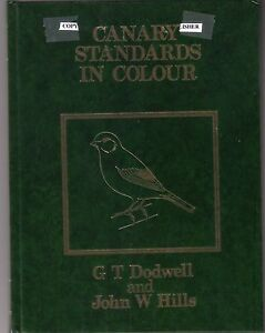 CANARY-STANDARDS-IN-COLOUR-G-T-DODWELL-JOHN-W-HILLS-NEW-BOOK