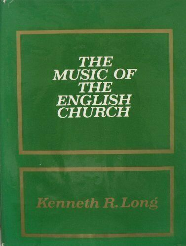 The Music of the English Church by Long, Kenneth R. Hardback Book The Fast Free