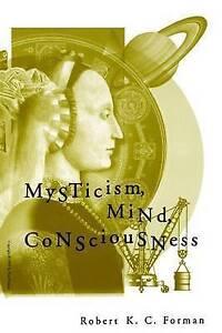 Mysticism-Mind-Consciousness-by-Robert-K-C-Forman-Paperback-1999