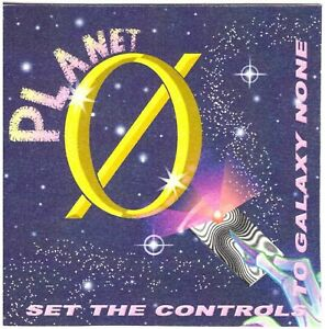 PLANET 0 (Planet Zero) Set the Controls to Galaxy None CD—U.S. Space Rock/Psych