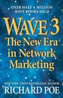 Wave 3 The Era in Network 9780988490208 by Richard Poe Book