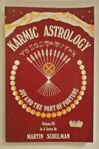 Karmic-Astrology-Volume-III-by-Martin-Schulman-087728346X