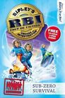 Ripley's Bureau of Investigation 6 Subzero Survival by Ripley's Believe It or Not! (Paperback, 2013)