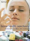 Home Health Sanctuary: Weekend Plans to Detox, Relax and Energize by Anna Selby (Paperback, 2001)