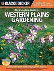 The Complete Guide to Lower Midwest Gardening: Techniques for Flowers, Shrubs, Trees, Vegetables & Fruits in Missouri, Kentucky, Ohio, Indiana, Illinois, West Virginia, Southern Michigan by Lynn M. Steiner (Paperback, 2012)