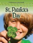 St. Patrick's Day by Molly Aloian (Hardback, 2009)