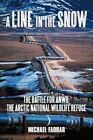 a Line in The Snow 9781440161384 by Michael Farrar Hardcover