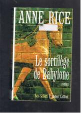 LE SORTILEGE DE BABYLONE ANNE RICE ROBERT LAFFONT 1998