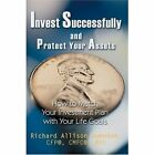 Invest Successfully and Protect Your Assets 9780595334889 Book