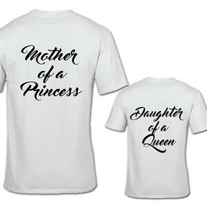e94a88c05 MOTHER OF PRINCESS AND DAUGHTER OF A QUEEN TSHIRT BACKPRINT QUEEN ...
