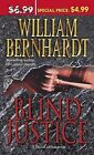 Blind Justice by William Bernhardt (Paperback / softback)