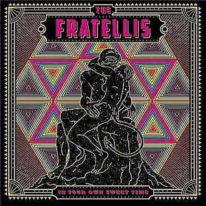 THE-FRATELLIS-In-Your-Own-Sweet-Time-CD-BRAND-NEW-Digipak