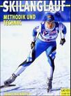Skilanglauf. Methodik und Technik von Tobias Willmann und Wolfgang Fritsch (2004, Taschenbuch)