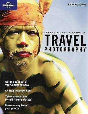 """AS NEW"" L'Anson, Richard, Travel Photography: A Guide to Taking Better Pictures"