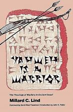 Yahweh Is a Warrior by Millard C. Lind (1980, Paperback)