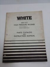 White Wm 622 Pressure Washer Parts Catalog And Instruction Manual 1978