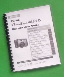 Canon A650-IS Power Shot Camera 213 Page Laser Printed Owners Manual Guide