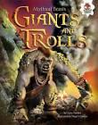 Giants and Trolls by Alice Peebles, Nigel Chilvers (Paperback / softback, 2015)