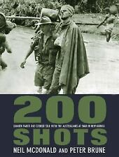 200 Shots: Damien Parer and George Silk with the Australians at War in New Guine