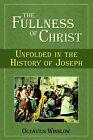 The Fullness of Christ by Octavius Winslow (Paperback, 2006)