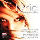 Lyric: Orchestral Songs (CD, Nov-2011, 2 Discs, Capriccio Records)