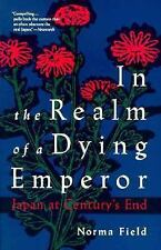In the Realm of a Dying Emperor: Japan at Century's End-ExLibrary